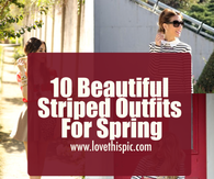 10 Beautiful Striped Outfits For Spring