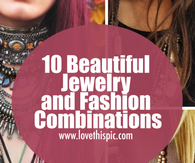 10 Beautiful Jewelry and Fashion Combinations