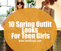 10 Spring Outfit Looks For Teen Girls