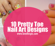 10 Pretty Toe Nail Art Designs
