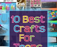 The 10 Best Crafts for Teens