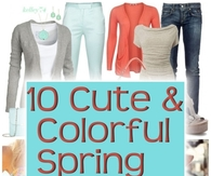 10 Fun and Colorful Spring Fashion Outfits
