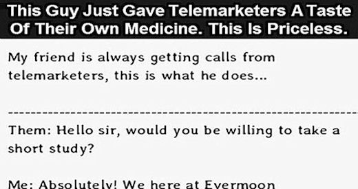 A Taste Of Your Own Medicine Quotes: This Guy Just Gave Telemarketers A Taste Of Their Own