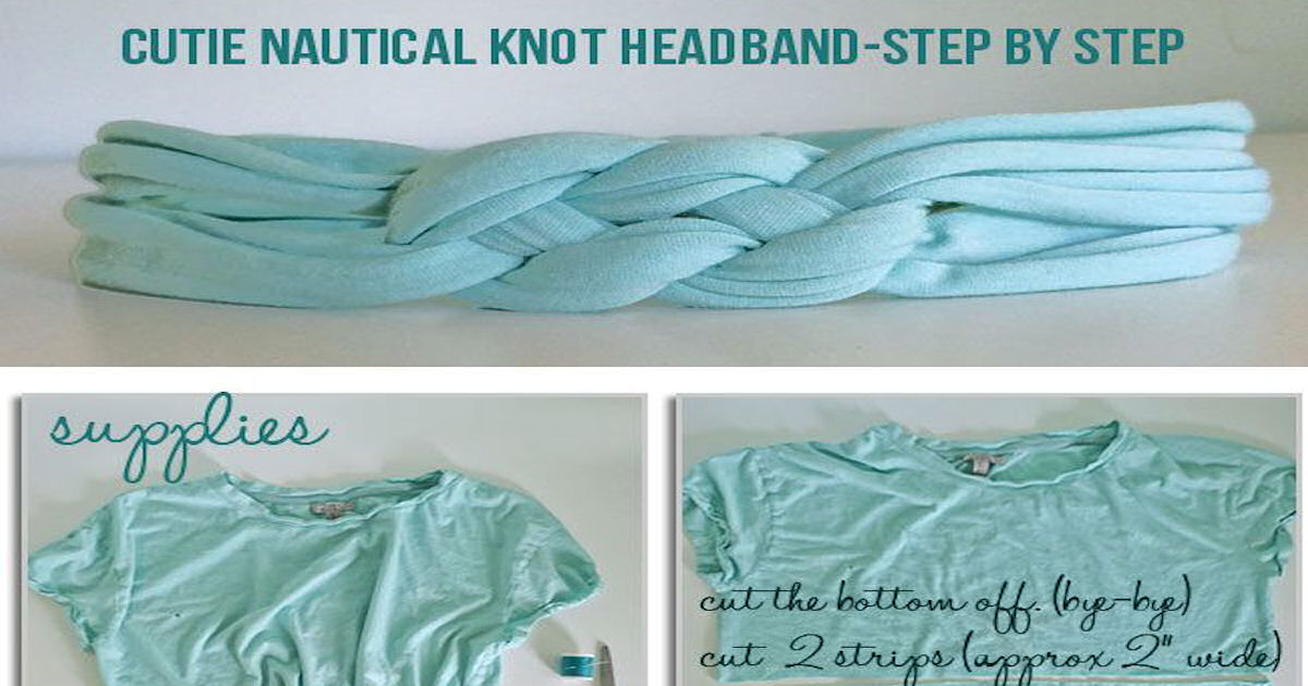 DIY Nautical Knot Headbands From Old Shirts Pictures 87c7724b4c7