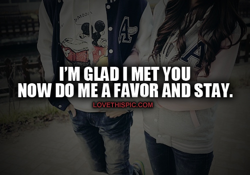 Glad I Met You Pictures, Photos, and Images for Facebook, Tumblr, Pinterest, and Twitter