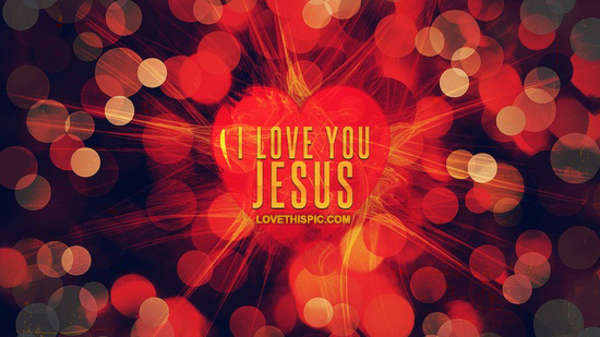 I Love You Jesus