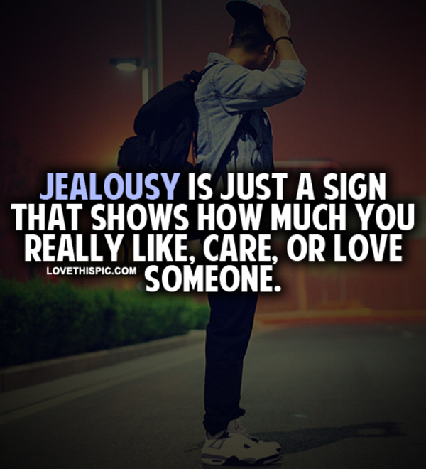 Jealousy Quotes Tumblr: Jealousy Is Just A Sign Pictures, Photos, And Images For