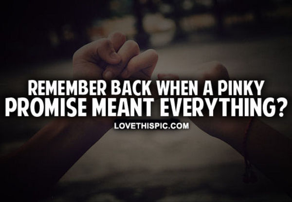 pinky promise tumblr quotes wwwpixsharkcom images