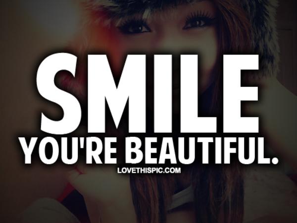 smile your beautiful tumblr wwwpixsharkcom images