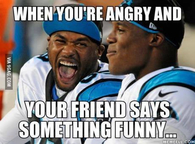 When youre angry and your friend says something funny