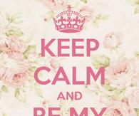 Keep calm and be my hero