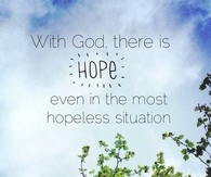 With God there is hope