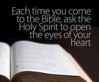 Holy Spirit open the eyes of your heart