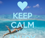 Keep Calm And Enjoy The Summer