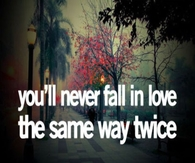 Youll Never Fall In Love Twice