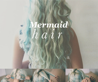 DIY Mermaid Hair Tutorial