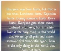 everyone says love hurts