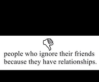 People Who Ignore Their Friends