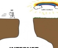 Internet woes and life goals