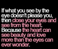 See from your heart