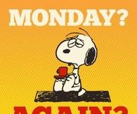 Monday Again
