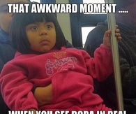 Awkward moment you meet Dora