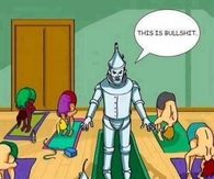 Tin man biggest dilemma ,