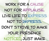 Live to express, not to impress