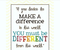 If You Desire to Make A Difference