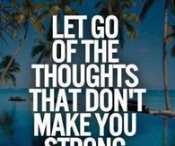 the thoughts that dont make you strong