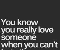 You know you really love someone when