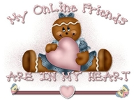 My Online Friends are in my Heart