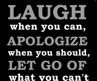 Laugh Apologize Let Go