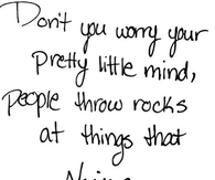 Dont Worry Your Pretty Little Mind