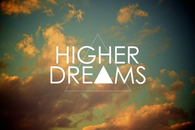 Higher dreams