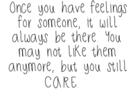 Once you have feelings for someone....