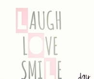 Laugh love smile
