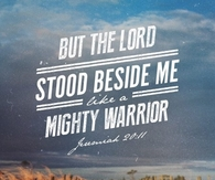 But the Lord stood beside me
