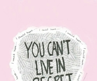 You cant live in regret