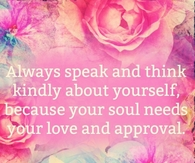 Your soul needs love and approval