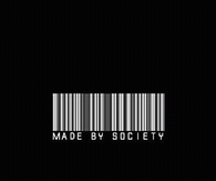 Made by society