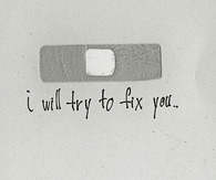 I will try to fix you...