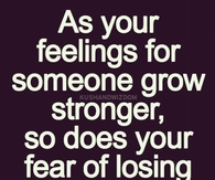 as your feelings grow