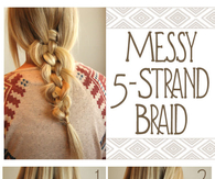 DIY Messy 5 Strand Braid