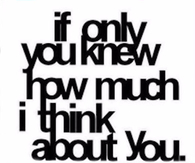 How much I think about you