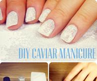 DIY Caviar Manicure