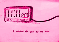 I wished for you by the way