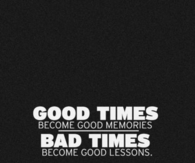 Good times and bad times