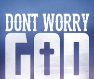 Dont worry God is always on time