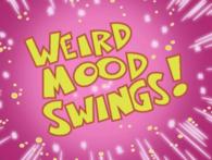Weird Mood Swings